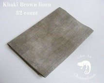Hand dyed 32 ct linen for cross stitch, hardanger or other fine embroidery work in color Khaki Brown