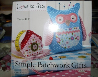 Simple Patchwork Gifts Book by Christa Rolf