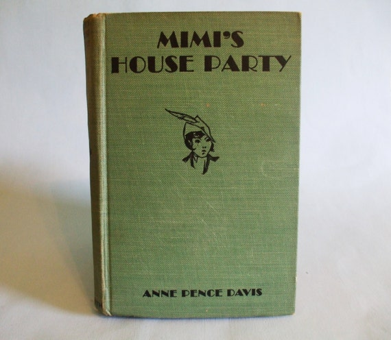 Mimi's House Party by Anne Pence Davis 1936