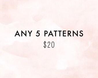 PATTERN BUNDLE. Discount Pattern Package. Pick any five patterns.