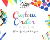 Custom Birthday Order