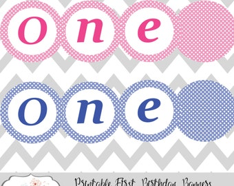Printable First Birthday Banner 2 PDF files Pink and Blue One INSTANT DOWNLOAD Photography Prop Party Decoration
