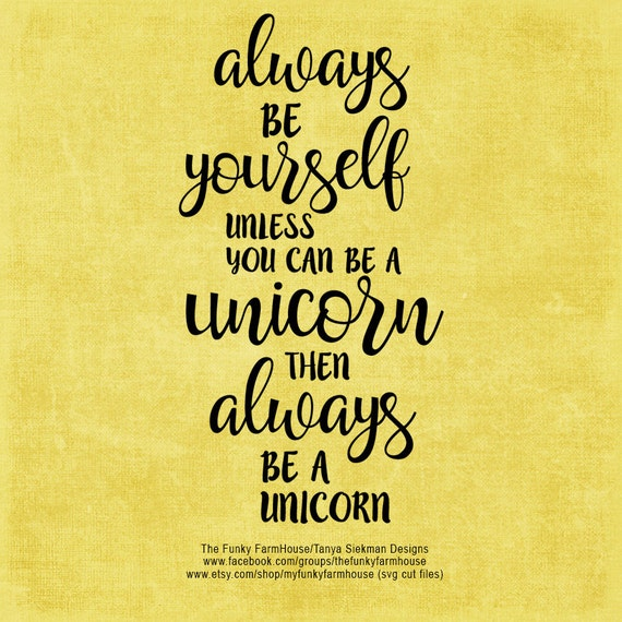 SVG, DXF & PNG - Always be yourself unless you can be a Unicorn