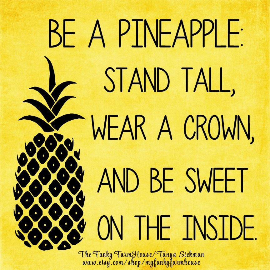 Svg Dxf Amp Png Be A Pineapple Stand Tall Wear A Crown And Be