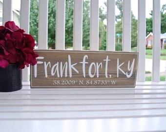 Latitude longitude wood sign.  Kentucky, Kentucky decor, coordinates sign, coordinates, latitude signs, longtitude signs, home sweet home.