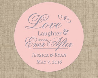 Love Laughter and Happily Ever After Stickers, Custom Labels - Round Wedding labels - Bridal Shower stickers - Wedding Candy Stickers