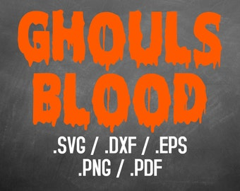 Halloween Ghoul Blood Font Design Files For Use With Silhouette Studio Software, DXF File, SVG Font, EPS File, Png Font, Silhouette Alphabet