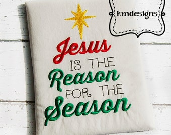 Jesus is the Reason for the Season 4x4 and 5x7 Embroidery Design file Christmas