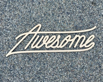 Awesome/ Wood Sign  / Laser Cut / Wall Art