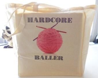 8oz Cotton Canvas Hardcore Baller Tote Bag, Ball of Yarn Tote Bag, Crochet Hooks Tote Bag, Reusable Tote Bag, Market Bag, Cotton Tote