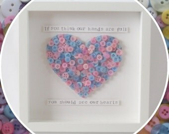 Handmade 'If you think our hands are full, you should see our hearts' Family Love Heart Button Frame