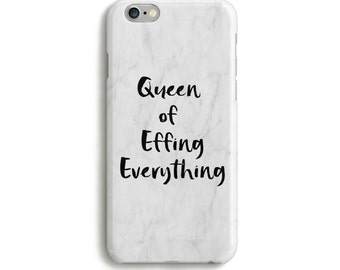 Queen of Effing Everything iPhone and Samsung Phone Case