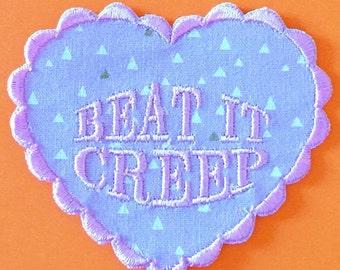 Beat It Creep Iron On Patch