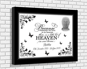 Because someone we love is in Heaven there is s little bit of Heaven in our home personalised canvas print memorial wall art