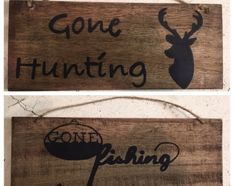 Gone Hunting/ Gone fishing Sign