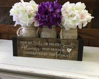 """Long Distance Friendship, Gift for Her, Gift for Mom, Friendship Gift - Planter Box w/ Distressed Mason Jars """"Wood Engraved"""""""