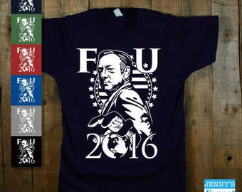 FU 2016 Frank Underwood | House of Cards Shirt-D2