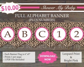 70% Off SALE- Leopard Print Bright Pink Baby Shower - FULL ALPHABET + Numbers Banner - Printable Birthday Banner - Leopard Bright Pink 27-18