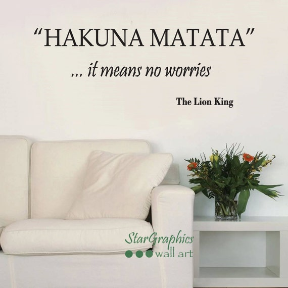 Hakuna Matata Lion King Wall Art Quote Decal Sticker Song