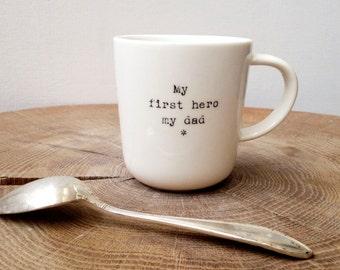 Mug Coffee Mug First Hero My Dad