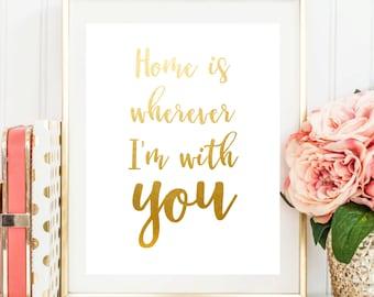 "PRINTABLE Art ""Home Is wherever Im with you"", printable wall art, anniversary gift, nursery decor, digital poster, wall decor, quote, print"
