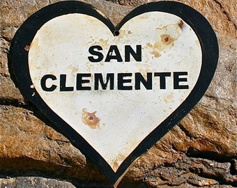 Steel sign,Heart shaped San Clemente