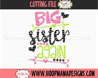 Big Sister Again with Arrows, Baby Announcement SVG DXF EPS and png Files for Cutting Machines Cameo or Cricut