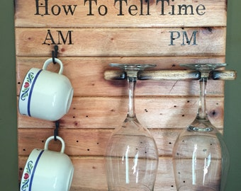 How To Tell Time Wood Motiff, Wine and Coffee Wood Plaque