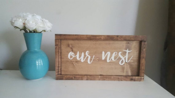Our Nest Sign, Our Nest Wooden Sign, Wood Our Nest Sign, Our Nest Wall Decor, Our Nest Mantle Decor, Our Nest Sign Wood, Our Nest