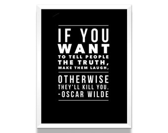Oscar Wilde Poster, Oscar Wilde Quote, Truth Quote, Black and White Poster, Literature Poster, Literary Print, Literary Gift