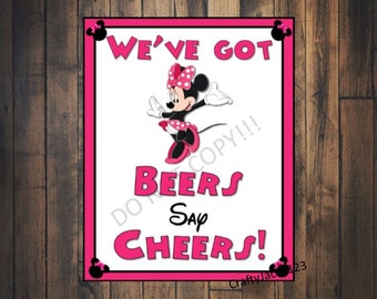 Minnie Mouse party, Minnie Mouse birthday, We have Beers Say Cheers, pink minnie mouse, party favors, minnie mouse, 8x10 INSTANT DOWNLOAD