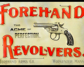Forehand Revolvers, Vintage  Ad , Metal Sign,  No.611