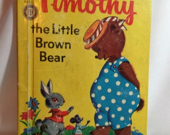 Timothy the Little Brown Bear, printed 1962, used, child's book, storybook, Rand McNally Junior Elf Book