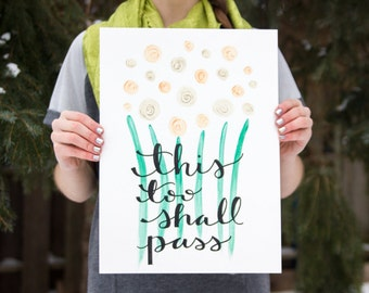 This Too Shall Pass // Watercolor & Hand-Lettering