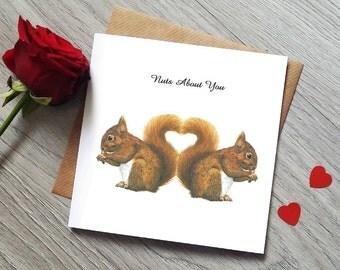 Cute Anniversary Card - Nuts About You - Cute Love Card - Funny Anniversary Card - Valentines Card - love card - Squirrel Card - Anniversary