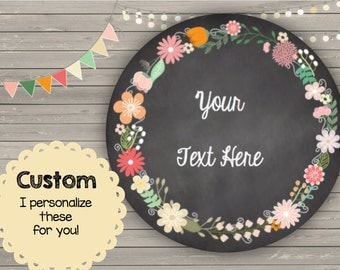 CUSTOMIZED Round Chalkboard  Labels - Cards - Notes - Printable PDF files - Thank You - Organizing - Gifts