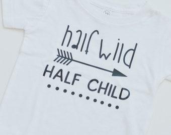 Half Wild Half Child Baby Shirt