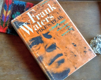 Pike's Peak by Frank Waters (Hardcover) First Edition Signed by Author 1971