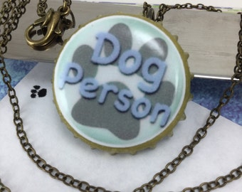 NECKLACE- Dog Person bottle cap necklace