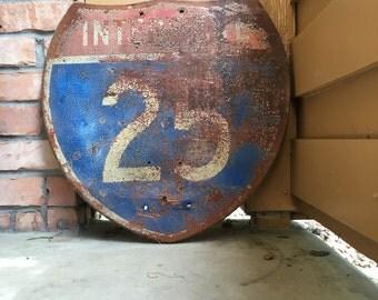 Vintage Interstate 25 Wooden Road Sign 1960's