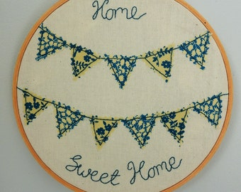 Mothers Day present - Embroidery hoop art - Home Sweet Home - Home Decor - Wedding Present - New Home Present - Housewarming - Gift for mum
