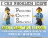 I Can Problem Solve! Social Narrative & Lesson