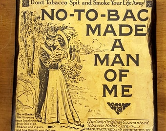 "No-To-Bac ""Made a Man Out of Me"" vintage quit smoking sign- Was 30.00 Sale Price 21.00"