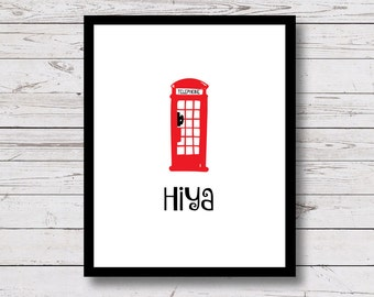 London Print, London Printable, London Wall Art, Red Phone Box, black and white prints, Hiya, red phone booth, Instant Download, 8x10, 5x7