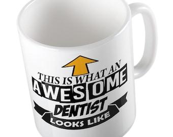 This is what an awesome Dentist looks like joke fun Mug