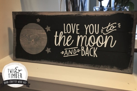 Love you to the Moon and Back - NURSERY DECOR - Custom Color Choices!