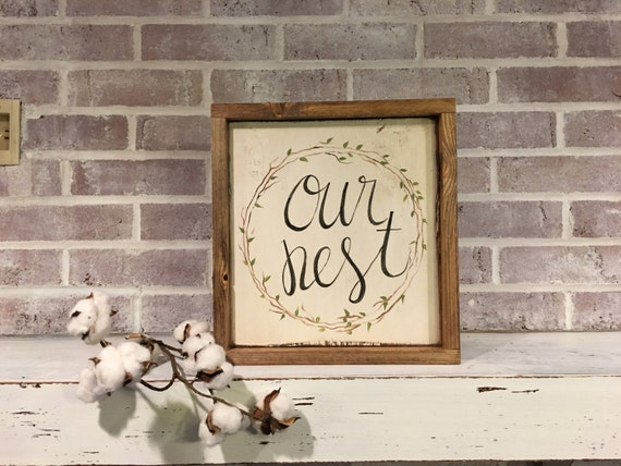 Our Nest Medium Rustic Sign Home Decor Mantle Sign