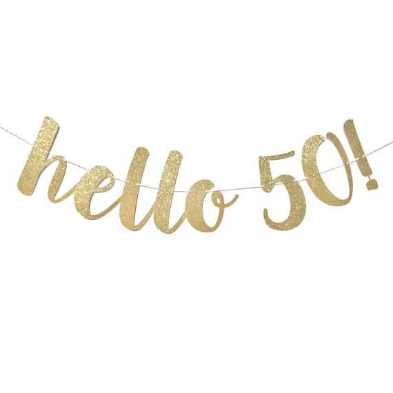 Fab 50 Birthday: Hello 50 Birthday Banner 50 And Fabulous 50th Birthday