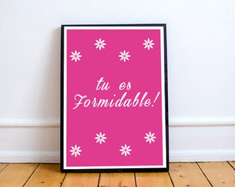 French Digital Print, French Quotes, French Typography, French Romantic Art, Français, French Card Download, French Word Art, FORMIDABLE