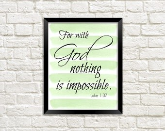 Printable Wall Art Bible Verse Scripture - Luke 1:37 - 8x10 - Green